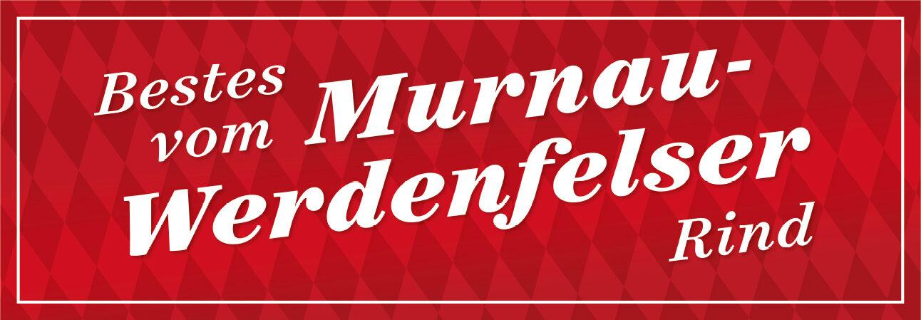 Murnau Werdenfelser Rindfleisch